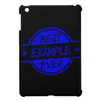 Best Example Ever Blue iPad Mini Cases