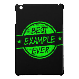Best Example Ever Green iPad Mini Cover