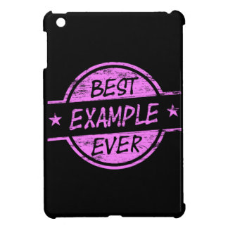 Best Example Ever Pink iPad Mini Cover