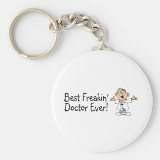 Best Feakin Doctor Ever Basic Round Button Key Ring