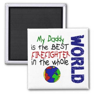 Best Firefighter In World 2 (Daddy) Magnet