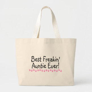 Best Freakin Auntie Every Large Tote Bag
