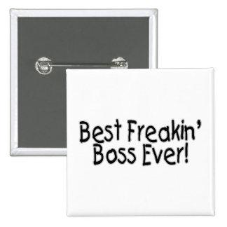 Best Freakin Boss Ever 15 Cm Square Badge