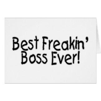 Best Freakin Boss Ever Greeting Card