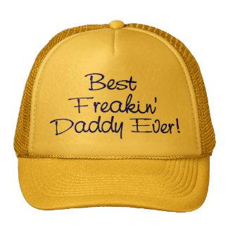 Best Freakin Daddy Ever (Blue) Cap
