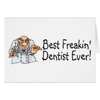 Best Freakin Dentist Ever 2 Card