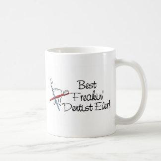 Best Freakin Dentist Ever Coffee Mugs