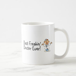 Best Freakin Doctor Ever Coffee Mug