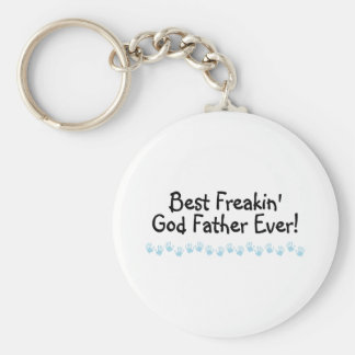 Best Freakin God Father Ever Key Chain