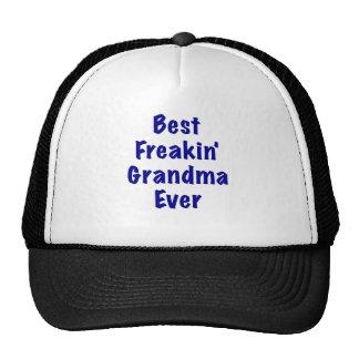 Best Freakin Grandma Ever Hat