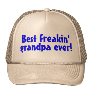 Best Freakin Grandpa Ever (Blue) Trucker Hat