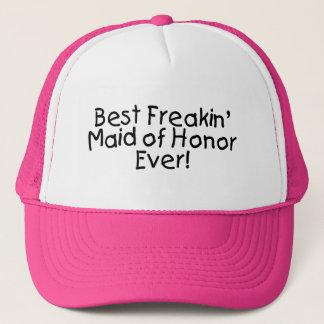 Best Freakin Maid of Honor Ever Wedding Trucker Hat