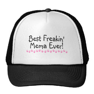 Best Freakin Mema Ever Trucker Hat