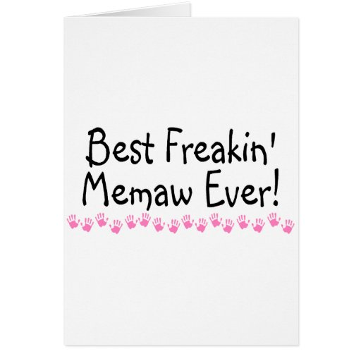 Best freakin memaw ever greeting card zazzle for Best holiday cards ever