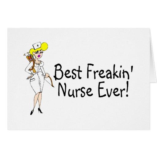 Best Freakin Nurse Ever Card