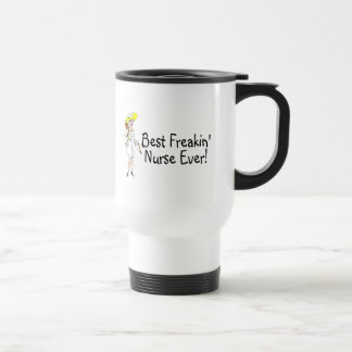 Best Freakin Nurse Ever Travel Mug