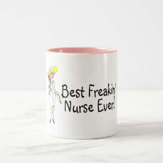 Best Freakin Nurse Ever Two-Tone Coffee Mug