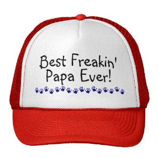 Best Freakin Papa Ever Cap