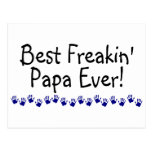 Best Freakin Papa Ever Postcard
