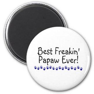 Best Freakin Papaw Ever 6 Cm Round Magnet