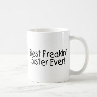 Best Freakin Sister Ever 2 Coffee Mug