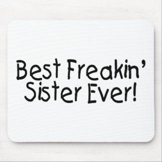 Best Freakin Sister Ever 2 Mousepads