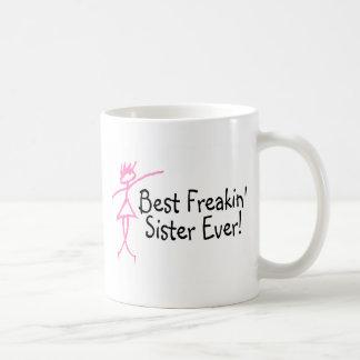 Best Freakin Sister Ever Coffee Mug