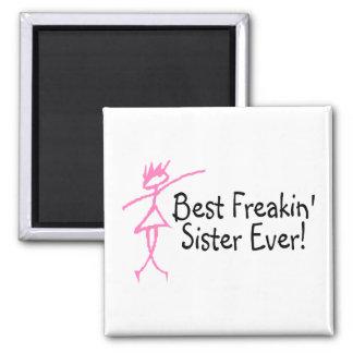 Best Freakin Sister Ever Square Magnet