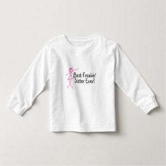 Best Freakin Sister Ever Toddler T-Shirt