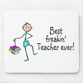 Best Freakin Teacher Ever Mouse Pad