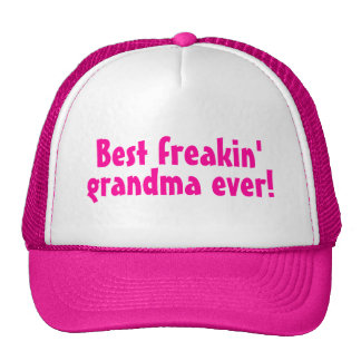Best Freaking Grandma Ever Pink Trucker Hats