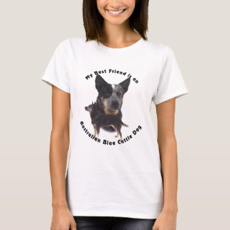 Best Friend Australian Blue cattle Dog T-Shirt