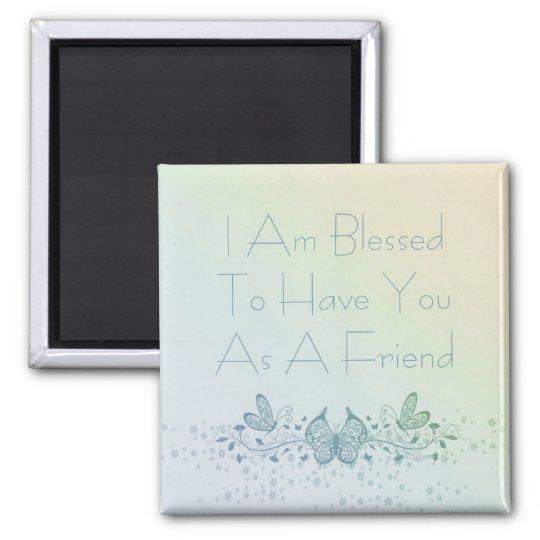 Best Friend Beautiful Blue Green Butterfly Magnet