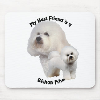 Best Friend Bichon Frise Mouse Pad