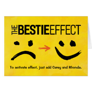 Best Friend Birthday, The Bestie Effect Card