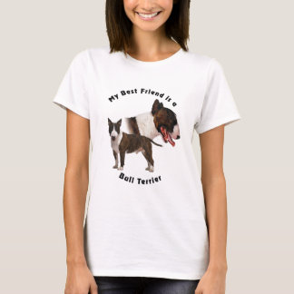 Best Friend Bull Terrier T-Shirt