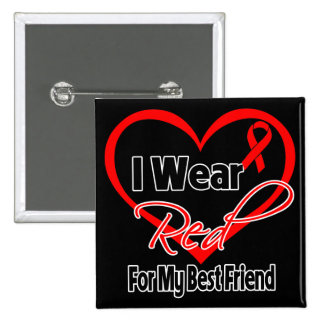 Best Friend - I Wear a Red Heart Ribbon 15 Cm Square Badge