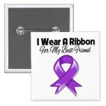 Best Friend -  I Wear Purple Ribbon Button