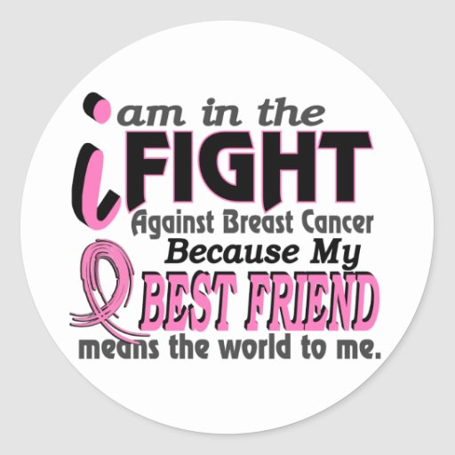 Best Friend Means The World To Me Breast Cancer Round Stickers