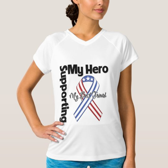 Best Friend - Military Supporting My Hero T-Shirt