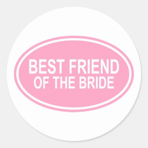 Best Friend of the Bride Wedding Oval Pink Round Stickers