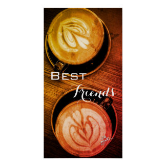 Best Friends and Coffee Poster