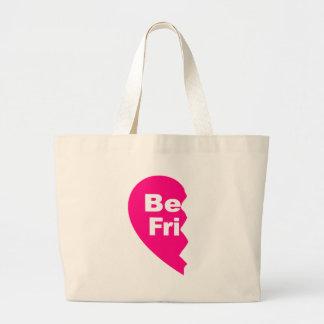 Best Friends, be fri Tote Bag