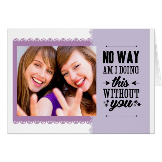 Best Friends Be My Bridesmaid Card