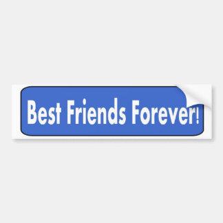 Best Friends Forever Bumper Stickers