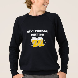 Best Friends Forever Sweatshirt