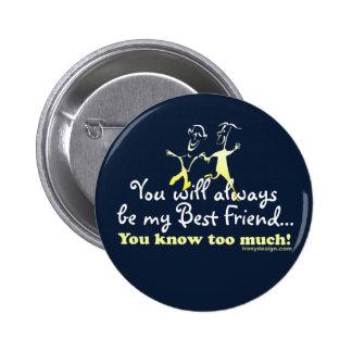 Best Friends Knows Pins