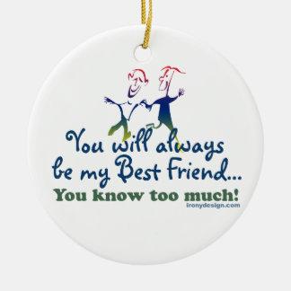 Best Friends Knows Keepsake Round Ceramic Decoration
