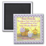 "Best Friends on ""Eggs and Flowers"" Square Magnet"