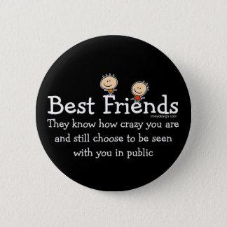 Best Friends Saying 6 Cm Round Badge